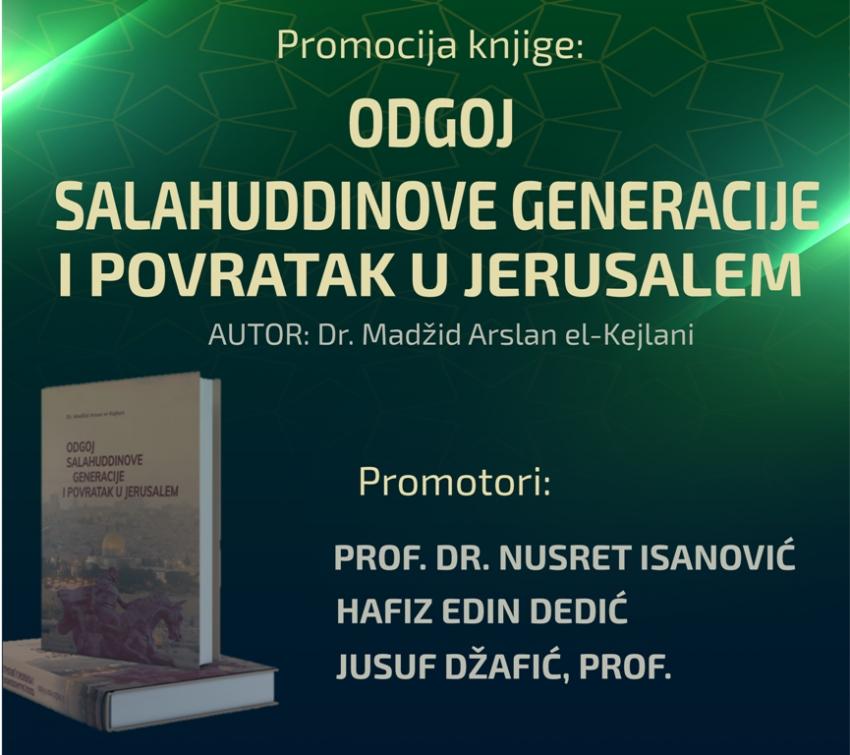 """Bihać: Promocija knjige """"Odgoj Salahuddinove generacije i povratak u Jerusalem"""""""